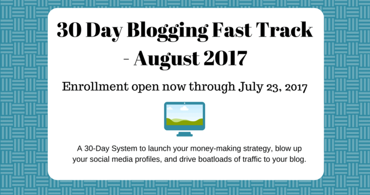Blogging can be More Than a Hobby–30-Day Blogging Fast Track Course