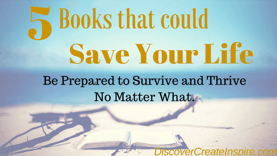 5 Books That Could Save Your Life