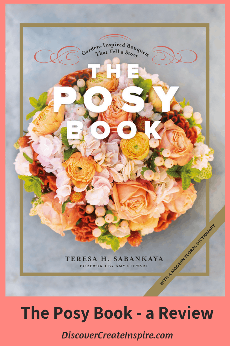 The Posy Bouquet and The Posy Book Review DiscoverCreateInspire.com