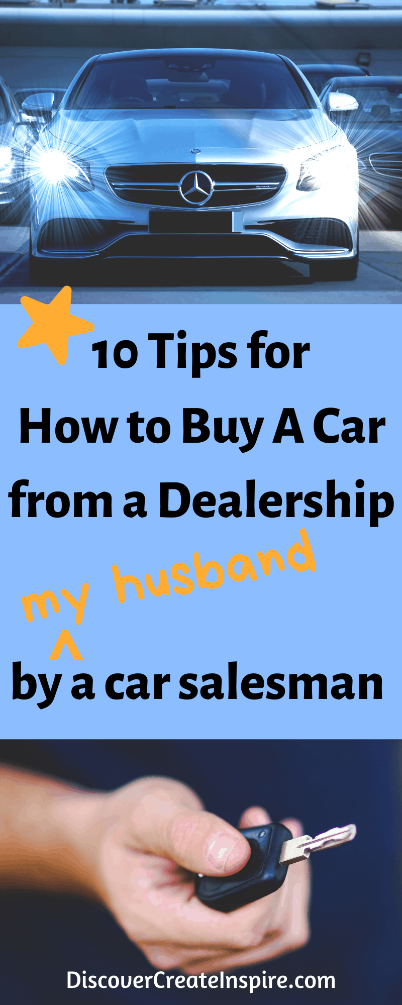 10 Tips for How to Buy a Car from a Dealership DiscoverCreateInspire.com #buyacar #howtobuyacar