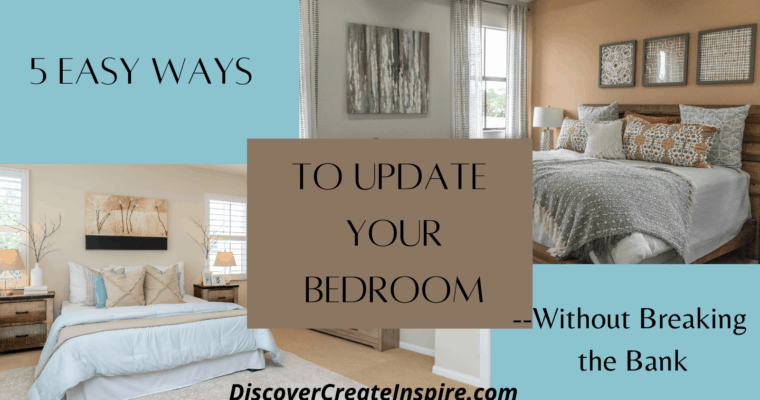 5 Easy Ways to Update Your Bedroom without Breaking the Bank