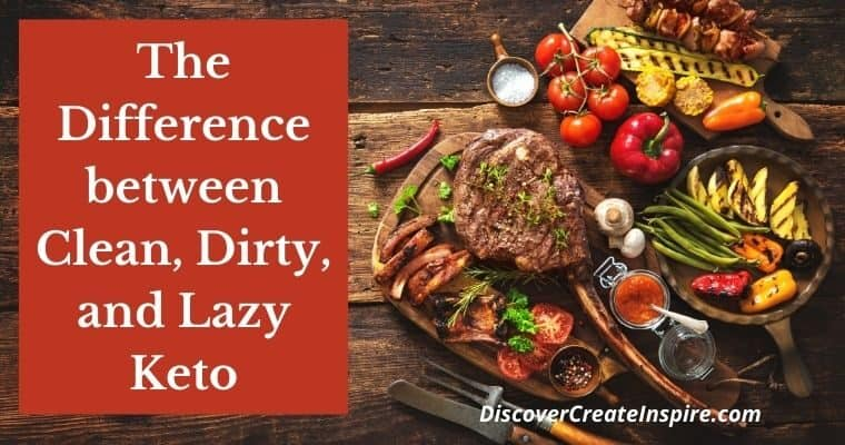 The Difference Between Clean, Dirty and Lazy Keto