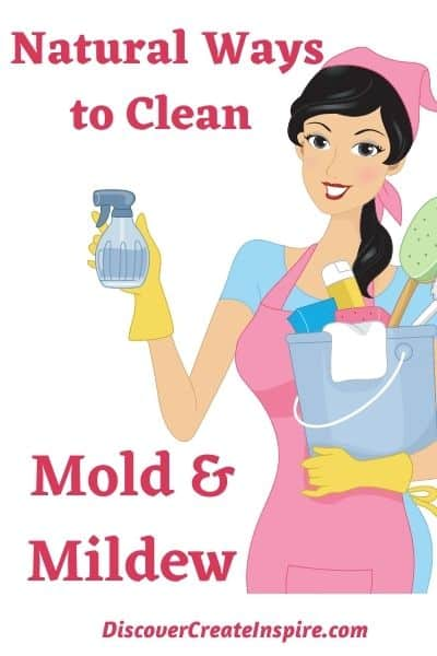 Natural Ways to Clean Mold and Mildew in your house. DiscoverCreateInspire.com