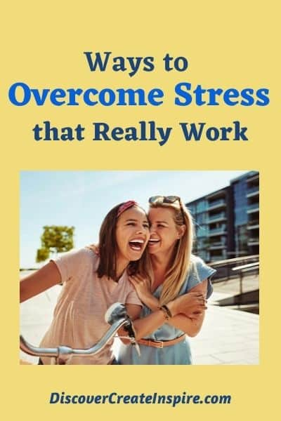 Ways to overcome stress that really work for me.