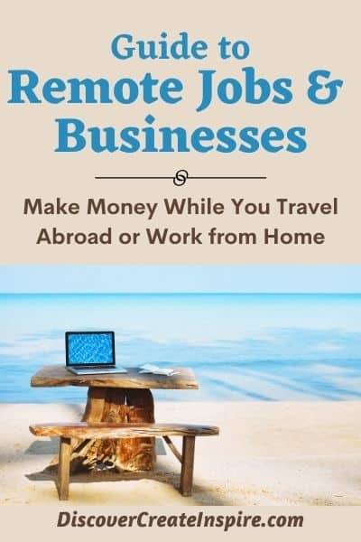 Work remotely and travel the world. Guide to Remote Jobs and Business. DiscoverCreateInspire.com