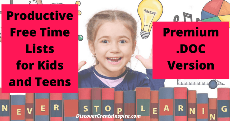 Printable Productive Free Time Ideas for Kids and Teens – DOC – Premium Version